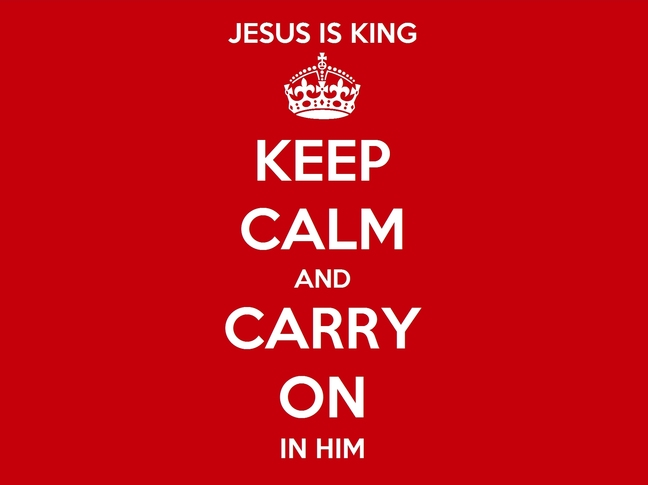 Keep Calm and Carry On In Him desktop 4x3