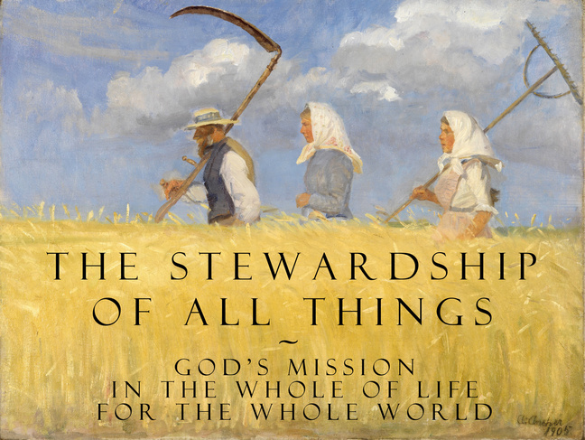 Stewardship of All Things