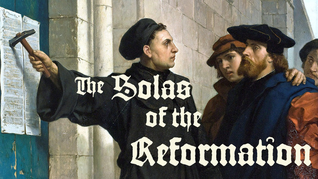 Solas of the Reformation