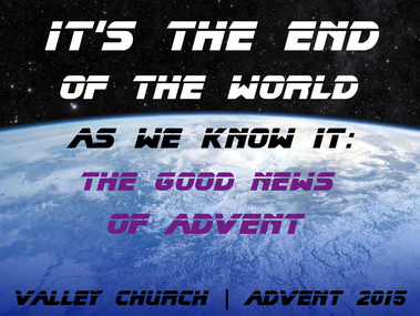 The End of the World As We Know It - Advent Poster