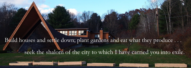 Plant Gardens and  Seek the Shalom