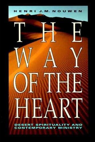 The Way of the Heart - Henri Nouwen 2